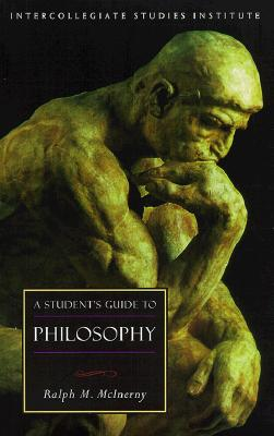 A Student's Guide to Philosophy By McInerny, Ralph M./ Young, R. V.